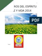 Susurros Del Espiritu. Luz y Vida Ikatara 2014