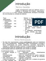 Trabalho Gestão Participativa - Introdução e Histórico Slides
