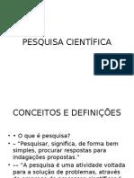 129549625-PESQUISA-CIENTIFICA.pptx