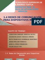 1.4 Redes de Comunicacion Para Dispositivos Moviles