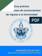 Guía Practica para el examen de Conocimientos BUAP 2015