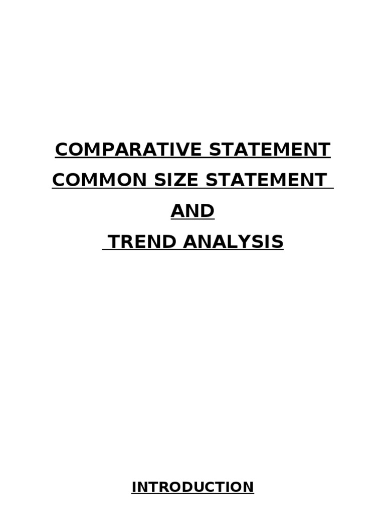 common size and comparative statements Common-size statement: meaning and types| method of the short-comings in comparative statements and trend the common-size statements may be.