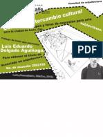 Centro de Intercambio Cultural para la ciudad de León. Tianguis y foros de expresión para arte subterráneo - Luis Eduardo Delgado Aguiñaga
