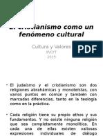 El Cristianismo Como Un Fenómeno Cultural