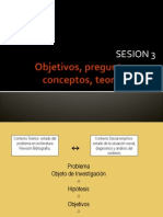 Sesion 3 Objetivos, Preguntas, Conceptos, Teorías