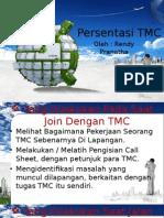Persentasi TMC