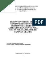 Concepção e Desenvolvimento de Canhão Desmantelador de Aparato Explosivo