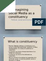Social Media as Aconstiuency.pptx