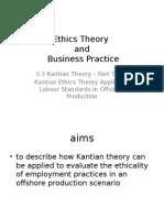 3.3 Kantian Theory – Kantian Ethics Theory