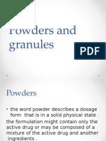 Powders and Granules