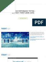 Rigorous Performance Testing - But, Wait