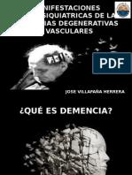 Manifestaciones Neuropsiquiatricas de Las Demencias Degenerativas y Vasculares