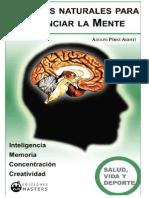 Remedios Naturales Para Potenciar La Mente - Adolfo Pérez Agusti