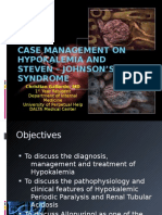 Hypokalemic Periodic Paralysis and Steven Johnson's Syndrome Case Management