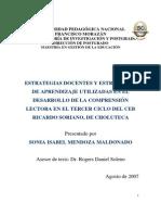 Estrategias Docentes y Estrategias de Aprendizaje Utilizadas en El Desarrollo de La Comprension Lectora en El Tercer Ciclo Del Ceb Ricardo Soriano de Choluteca