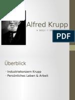 Alfred Krupp Geschichte