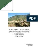 Hoyos, silos y otras cosas. Catálogo de estructuras prehistóricas de Europa