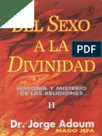 Del Sexo a La Divinidad - Dr. Jorge Adoum