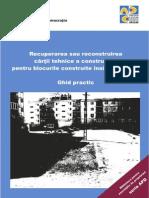 Recuperarea Sau Reconstruirea Cartii Tehnice a Constructiei Pentru Blocurile Construite Inainte de 1990.Ghid Practic_11111047