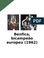 Benfica, bicampeão europeu (1962)