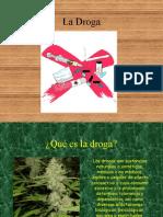 ¿Qué Es La Droga?