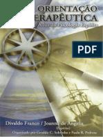 Orientação Terapêutica - À Luz Da Psicologia Espírita (Psicografia Divaldo Pereira Franco - Espírito Joanna de Ângelis)