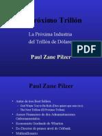 12869759 El Proximo Trillon Paul Zane Pilzer