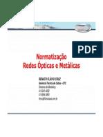 Normatização Redes Ópticas e Metálicas