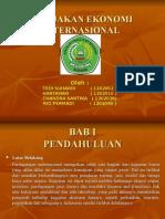 Presentasi Kebijakan Ekonomi Internasional