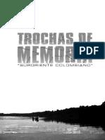 Trochas de Memoria. Libro