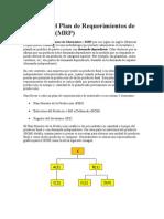 MRP - Ejemplo Del Plan de Requerimientos de Materiales