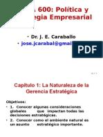MANA 600 Cap 1 La Naturaleza de la Gerencia Estratégica marzo mayo 2015.ppt