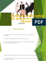 Os Métodos Alternativos de solução de conflito e.pptx