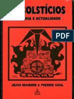Mabire Jean - Vial Pierre - Os Solsticios