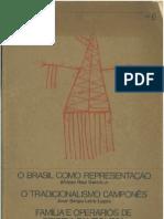 O Brasil Como Representação - O Tradicionalismo Camponês - Família e Operarios de Origem Camponesa