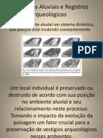 Paisagens Aluviais e Registros Arqueológicos