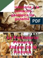 La Prehistoria y La Formación Geológica de Panamá