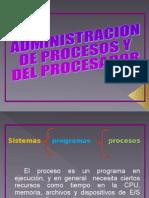 Administracion de los procesos y del procesador