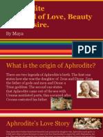 the goddess aphrodite!
