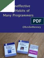 Buildstuff2014-KevlinHenney-KeynoteSevenIneffectiveCodingHabitsofManyProgrammers