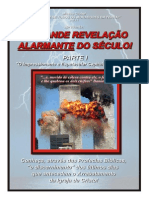 A Revelacao Alarmante Do Seculo Rev. 7.4 Parte-1