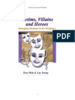 Victims Villains and Heroes