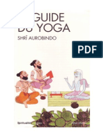 Aurobindo Ghose - Le Guide Du Yoga