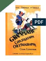 138323217 Langue Francaise Grammaire Conjugaison Orthographe CE1 CE2 Berthou Gremaux Voegele