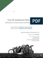 Traducción Al Castellano Del Additivism 3D Manifesto