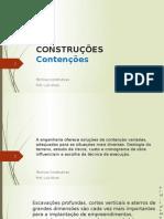 Técnicas Construtivas - Construção - Contenções