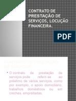 Contrato de Prestação de Serviços, Locução Financeira