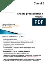 Cursul 6_Analiza Probabilistica a Riscului