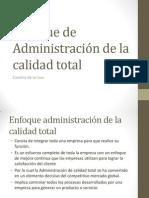 Enfoque de Administración de La Calidad Total