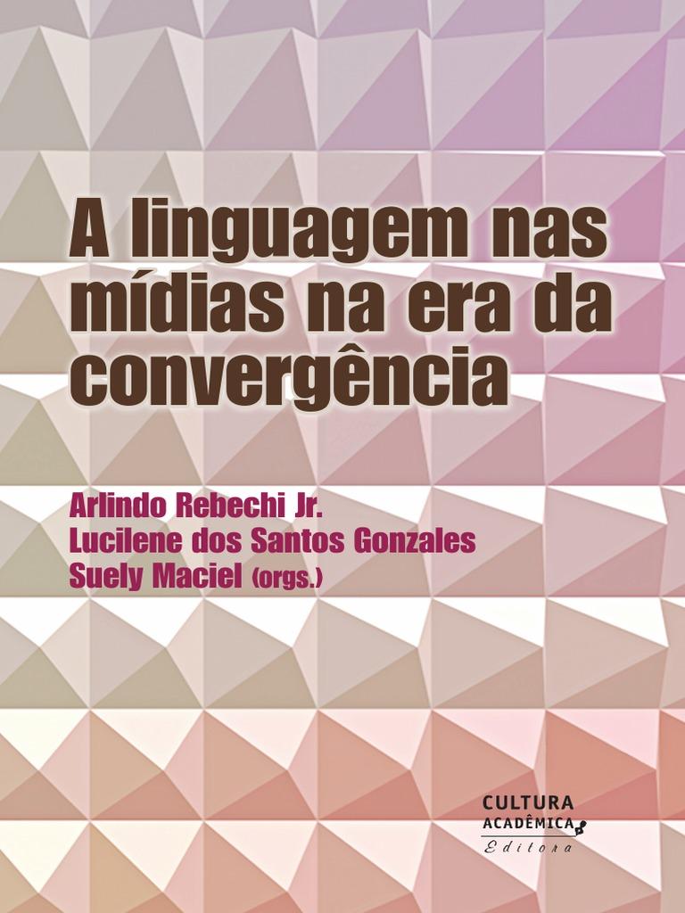 Livro Linguagem Midias 3388b8ddc8377